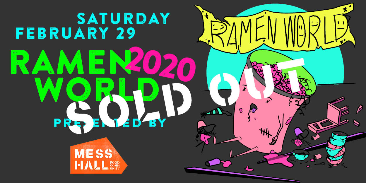 Ramen World 2020 - SORRY - SOLD OUT!