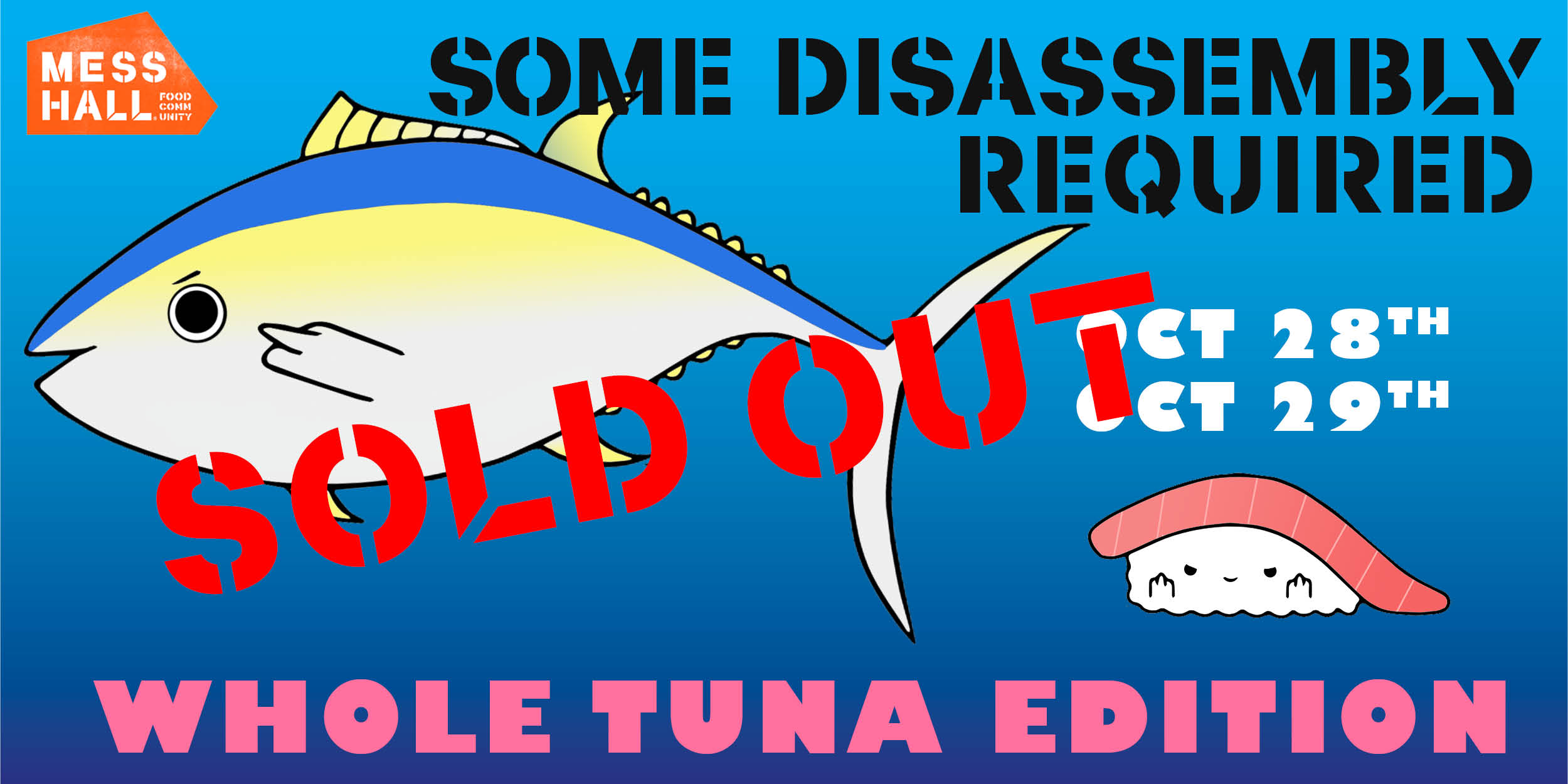 WAITLIST ONLY - SOME DISASSEMBLY TUNA